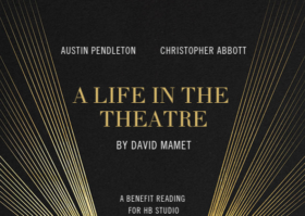 HB Studio Benefit- A Life In The Theatre