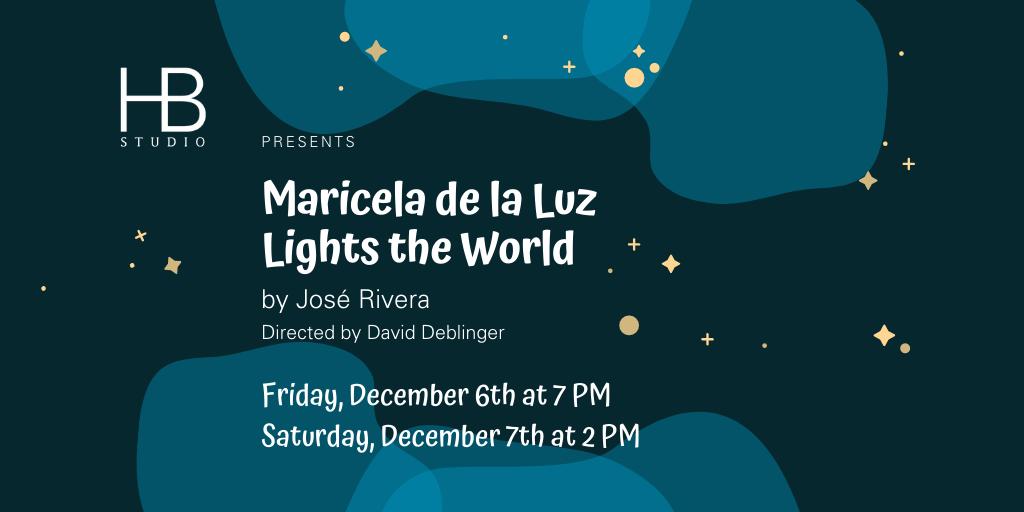 HB Studio presents Maricela de la Luz Lights the World